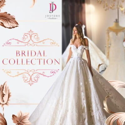 JDStore Fashion - New Bridal Collection